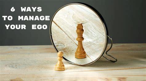 ways  manage  ego