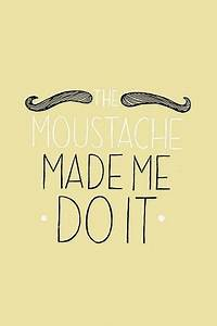 Happy Movember!... Movember Mustache Quotes