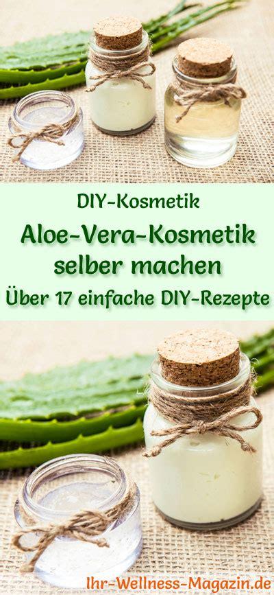 aloe vera selber machen aloe vera kosmetik selber machen 20 rezepte und anleitungen