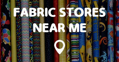 Store Near Me by Fabric Stores Near Me Points Near Me