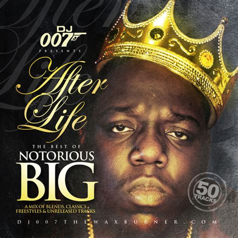 """Dj 007 """"after Life""""  Best Of Notorious Big Mixtape By"""