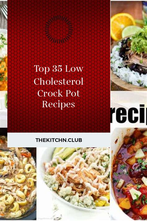 Delicious low cholesterol recipes that you can make in your slow cooker for breakfast, dinner, desserts and more! Top 35 Low Cholesterol Crock Pot Recipes - Best Round Up Recipe Collections
