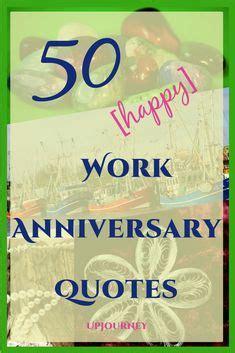 work anniversary quotes images work anniversary