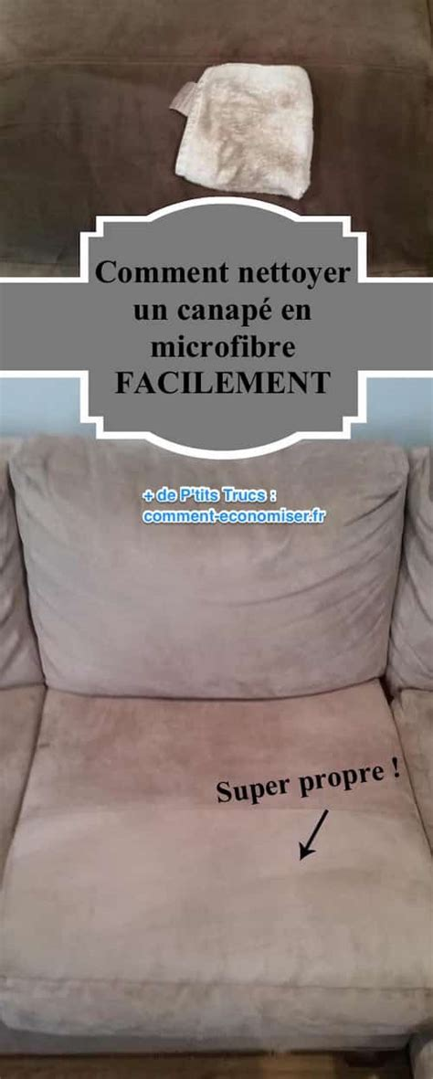 comment nettoyer un canap 233 en microfibre facilement