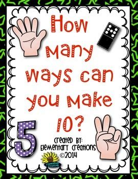 How Many Ways Can You Make 10? Poster By Elementary