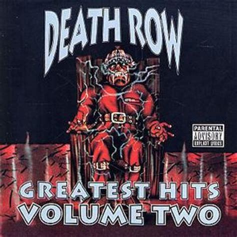Death Row Greatest Hits, Vol 2  Various Artists Songs