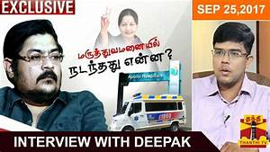 (25/09/2017) Exclusive Interview With Jayalalithaa's ...