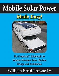 Mobile Solar Power Made Easy   Mobile 12 Volt Off Grid