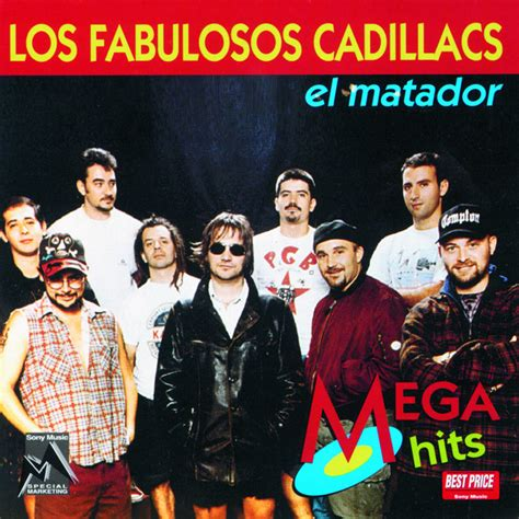 songs about cadillacs matador remasterizado 2008 a song by los fabulosos