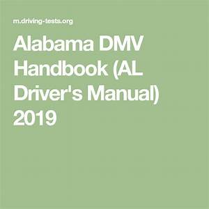 Alabama Dmv Handbook  Al Driver U0026 39 S Manual  2020