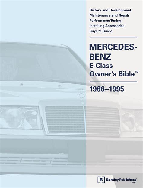 online car repair manuals free 1995 mercedes benz s class parking system front cover mercedes benz repair manual mercedes benz e class w124 owner s bible 1986