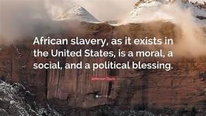 Jefferson Davis... African Social Quotes