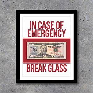 In Case Of Emergency Break Glass Wall Art  U2013 Printable Instant Download  U2013 Studio 120 Underground
