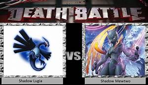 Death Battle Shadow Lugia Vs Shadow Mewtwo by ...