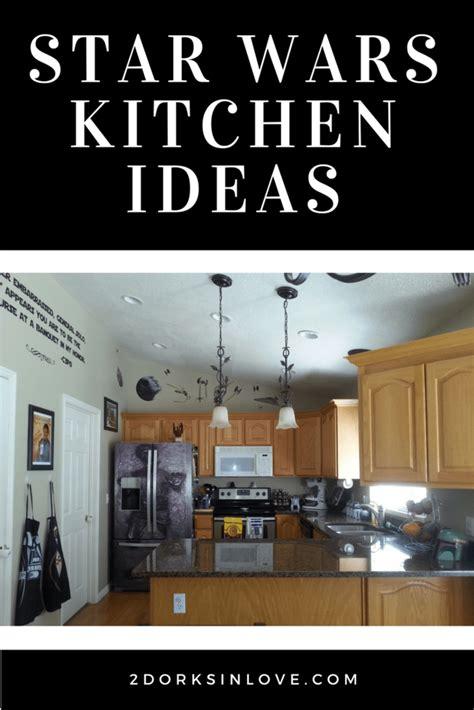 star wars kitchen ideas  feel  force