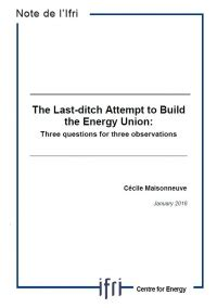 the last ditch attempt to build the energy union ifri