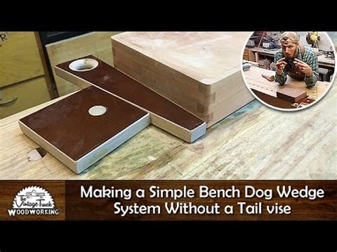 diy making  simple bench dog wedge system