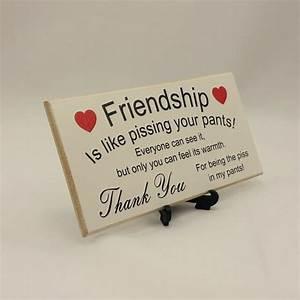 Best Friend Gift Funny Sign Birthday Present Friendship Gift