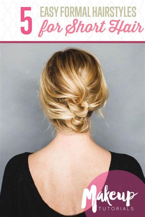 easy formal hairstyles  short hair hairstyle tutorials