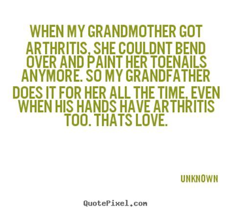 quotes  love   grandmother  arthritis