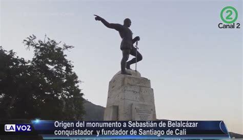 Recordemos que sebastián de belalcázar fue un importante conquistador y que fue la persona que fundó la ciudad de cali en 1516, por lo que es uno de los referentes históricos de esta zona de colombia. Origen del Monumento Sebastian de Belalcazar - Canal 2 Cali