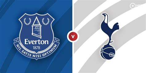 Everton vs Tottenham Prediction and Betting Tips ...