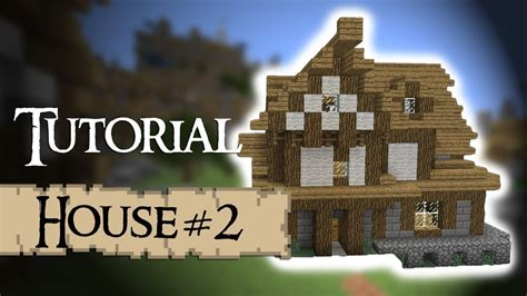 minecraft tutorial   build  medieval house version  youtube