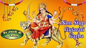 Non - Stop Gujarati Garba 2018   2018 Navratri Special ...