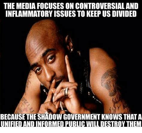 Controversial Memes - the media focuses on controversial and inflammatory issues to keep us divided because the shadow