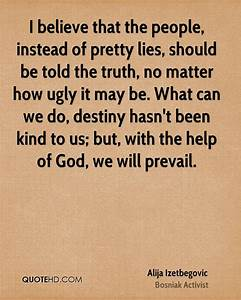 People Believing Lies Quotes. QuotesGram