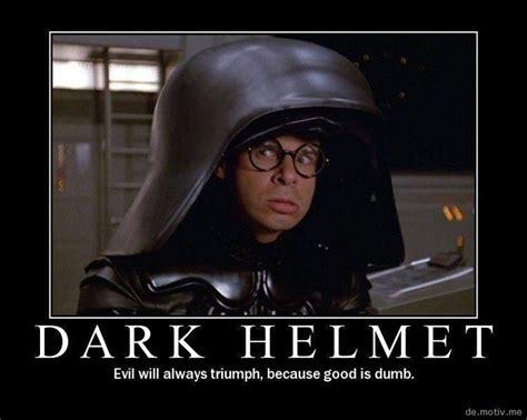 lord dark helmet quotes quotesgram