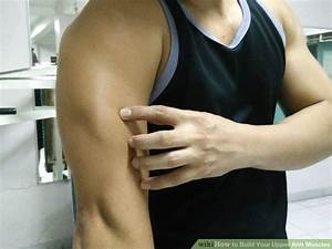4 Ways To Build Your Upper Arm Muscles