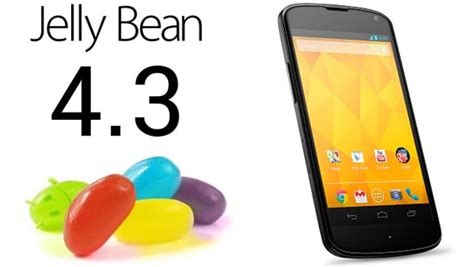 android 4 4 4 android 4 3 jelly bean features release dates launch
