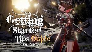 Code Vein Getting Started Guide