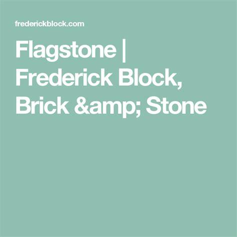 flagstone frederick block brick stone flagstone stone brick