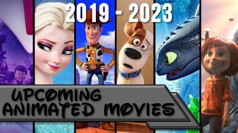 Upcoming Animated Movies 2019-2023 - YouTube