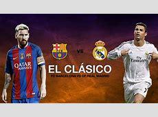 The Waging War between Real Madrid vs Barcelona 'El