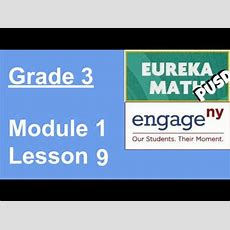 Engageny Grade 3 Module 1 Lesson 9 Youtube