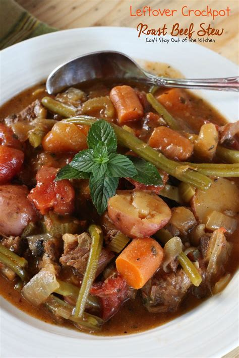 leftover crockpot roast beef stew  stay