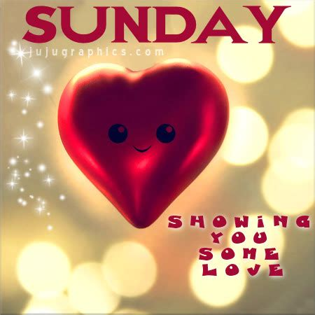 sunday showing love  graphics quotes comments images