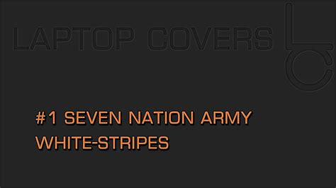 Cover #1 Seven Nation Army