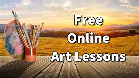 Online Art Classes, Lessons And Course In Painting And