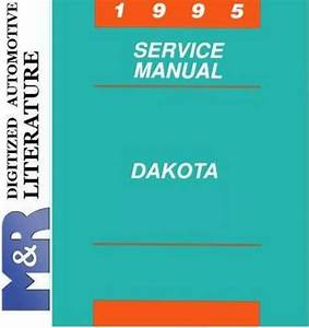1995 Dodge Dakota An Original Service Manual In 2020