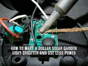 How To Make A Dollar Solar Garden Light Brighter And Use