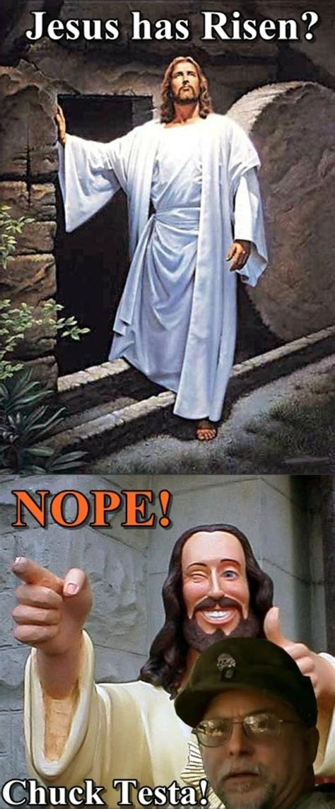 Chuck Testa Meme - image 174554 nope chuck testa know your meme