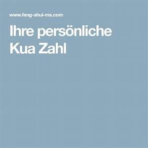 Kua Zahl Berechnen : ihre pers nliche kua zahl zahlen feng shui und buero ~ Watch28wear.com Haus und Dekorationen