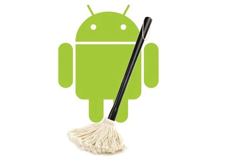 how to clean from android 5 best android cache cleaner apps to clean and speed up