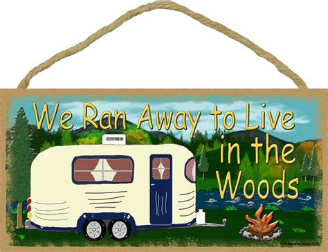 we ran away to live in the woods c cing sign cer plaque 5 quot x10 quot ebay