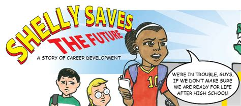 14875 career development comic shelly saves the future a story of career development