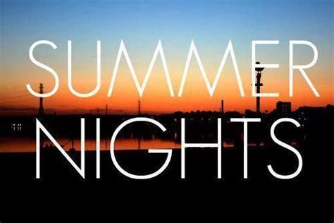 summer nights quotes  sayings  pics